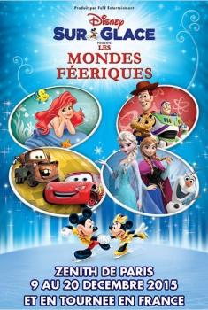 Disney sur Glace Les Mondes Féeriques (2015)