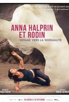 Anna Halprin et Rodin - Voyage vers la sensualité (2014)