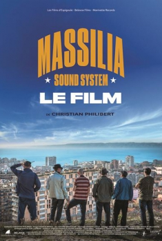 Massilia Sound System - Le Film (2017)