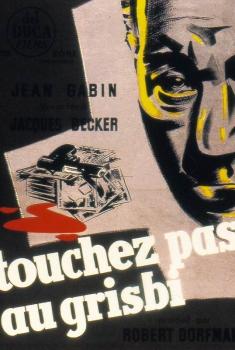 Touchez pas au grisbi (1953)
