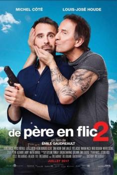 De père en flic 2 (2017)