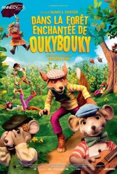 Dans la forêt enchantée de Oukybouky (2017)