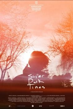 Super Dark Times (2018)