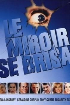 Le Miroir se brisa (2018)