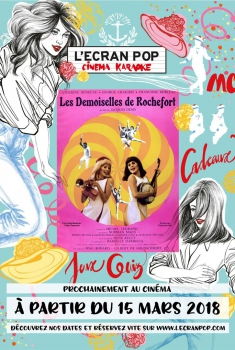 L'Écran Pop : Les demoiselles de Rochefort (2018)