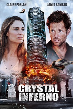 Crystal Inferno (2018)