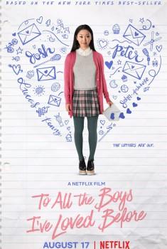 À tous les garçons que j'ai aimés (2018)