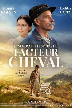 L'Incroyable histoire du Facteur Cheval (2019)