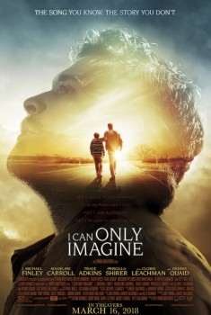 I Can Only Imagine (2019)