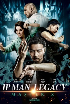 IP Man Legacy: Master Z (2019)